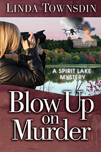 Blow Up on Murder, Spirit Lake mystery series, Spirit Lake mystery, Linda Townsdin, mystery series, mystery, fiction