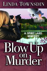 Blow Up on Murder, Linda Townsdin, mystery, mystery series, Spirit Lake mystery, Spirit Lake mystery series, mystery author, fiction
